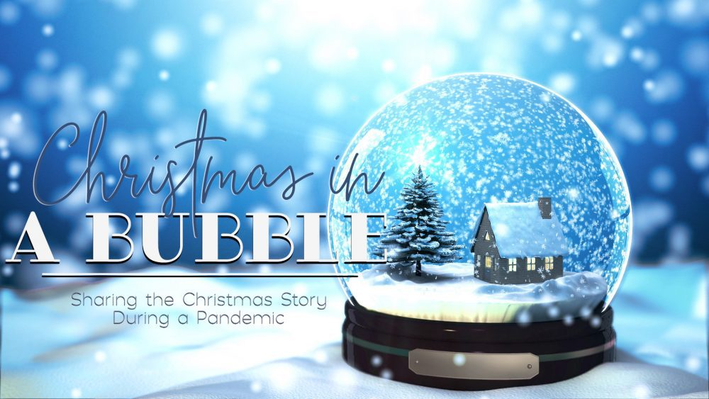Christmas in a Bubble