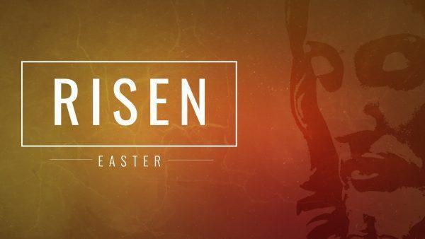 Risen: Easter