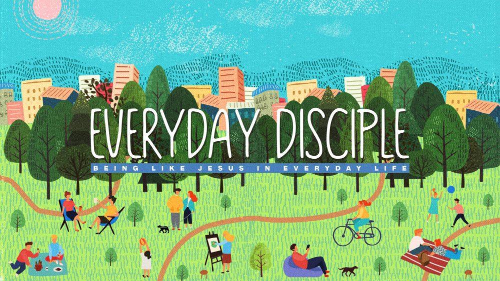 Everyday Disciple